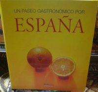 Libro Un paseo gastronómico por España