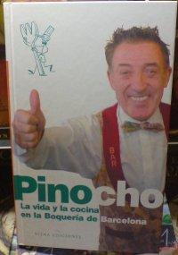 Libro Pinotxo, la vida y la cocina en la boquería de Barcelona