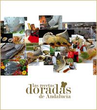 Las Recetas Doradas de Andalucía