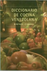 diccionario cocina venezolana 197x300 Literatura gastronómica (XXVII) : Diccionario de cocina venezolana